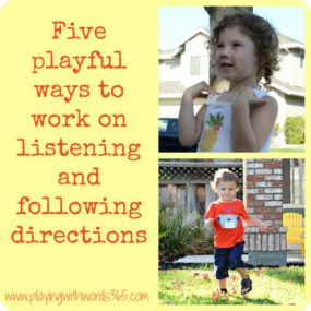 5 Playful Ways to Work on Listening & Following Directions from Playing with Words 365