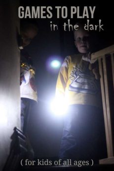 Fun games to play in the dark to add a touch of scary, but still safe for young kids