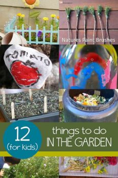 12 things for kids to help with in the garden (and still have fun)!