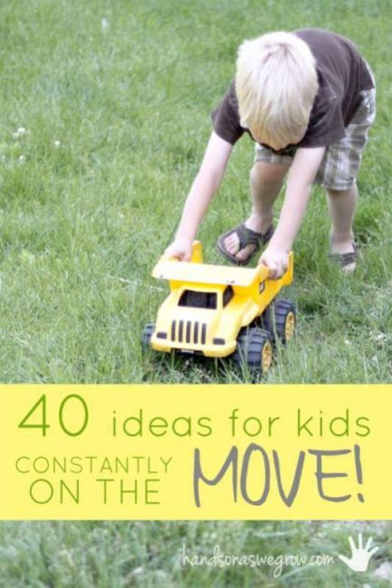 Lots of gross motor activities for kids that are constantly on the move