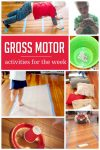 A week of simple gross motor activities to do with the kids!