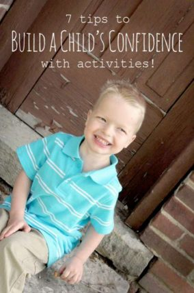 How to build a child's confidence using activities - 7 tips