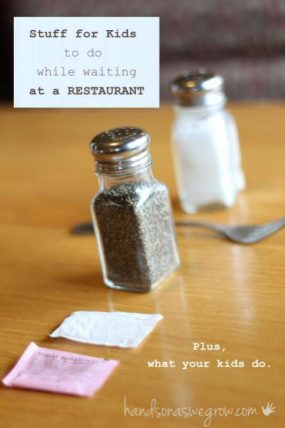 Simple things for kids to do while waiting at a restaurant. Plus, what real moms do with their kids.