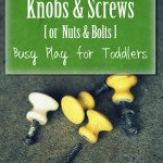 Fine Motor Activity with Drawer Knobs & Screws