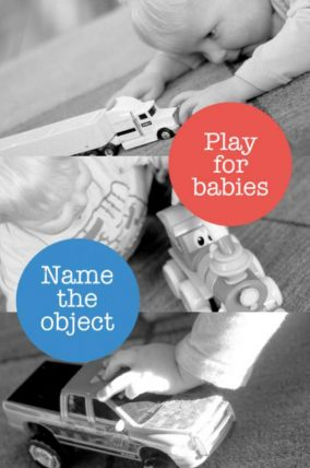 A simple 'name the object' setup for older babies and young toddlers