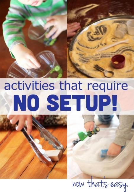 Toddler Activities with no setup!