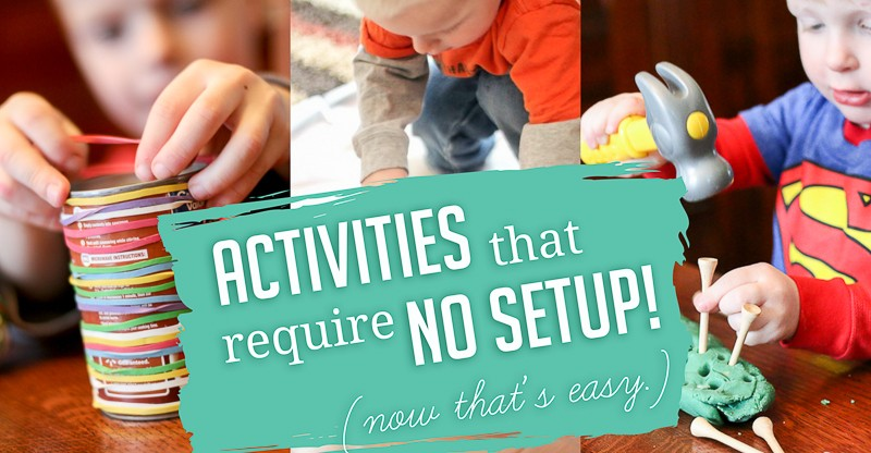 quick toddler activities that require no setup