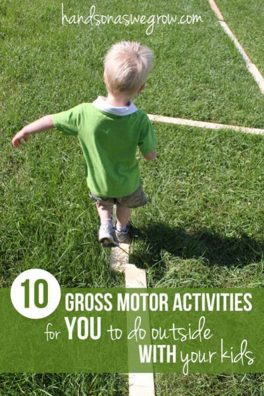 10 gross motor activities to do outside with the kids for Gross motor skills for infants and toddlers
