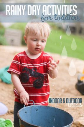 Lots of fun rainy day activities for toddlers to do