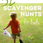 32 Super Fun Scavenger Hunt Ideas for Kids