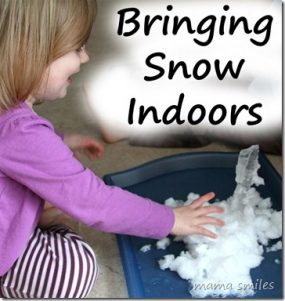 Bring the snow indoors from Mama Smiles – Joyful Parenting