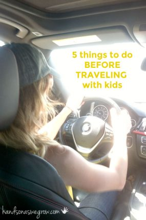 5 Things to Do Before Heading on the Road with Kids