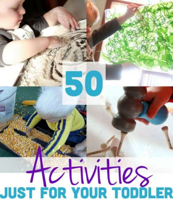Activities for Toddlers: 50 Activities Just for Your Toddler