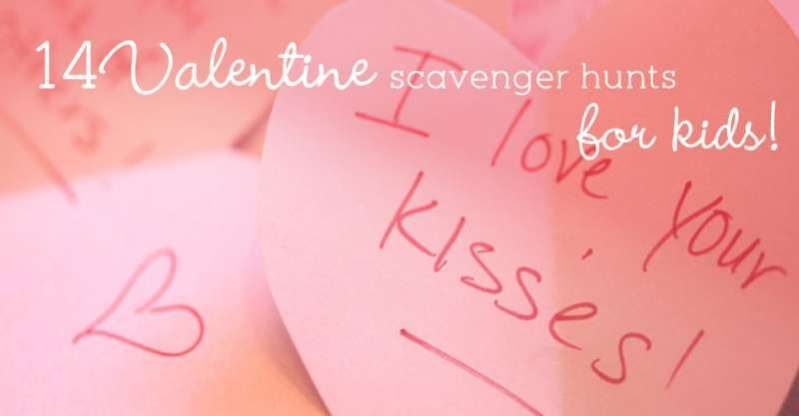 Valentine scavenger hunt ideas for kids to do