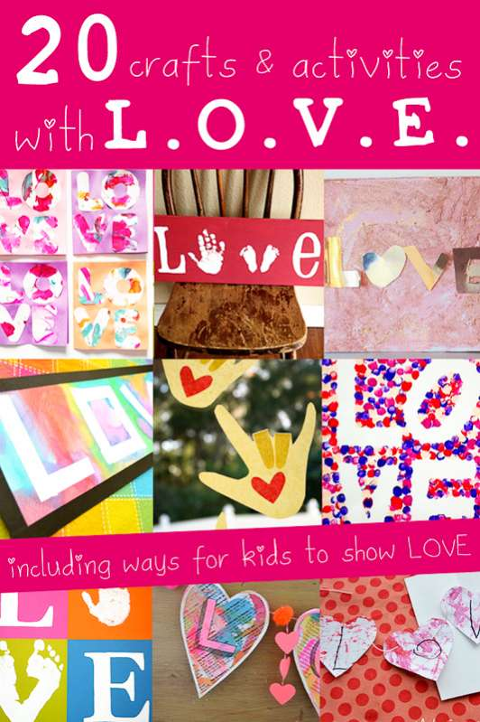 LOVE Crafts for kids to make - and some activities to show them all about love too!