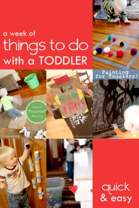 A week of fun things to do with toddlers!