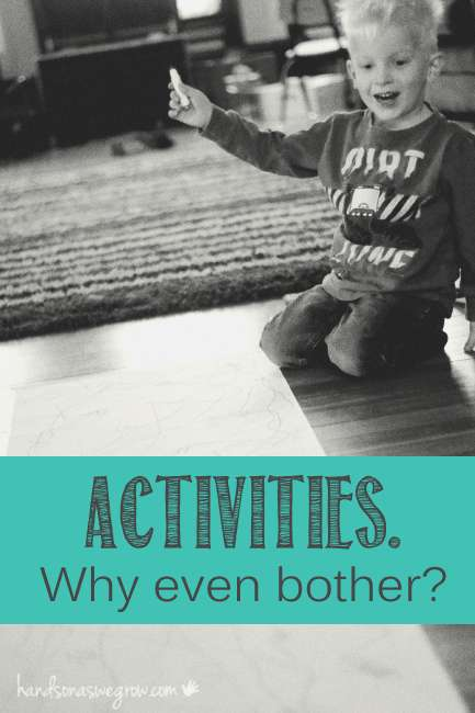3 main reason why I do activities with my kids. Should I even bother?