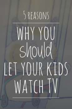 Why you should let your kids watch TV - 5 good reasons