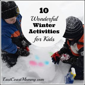 10 Wonderful Winter Activities for Kids from East Coast Mommy